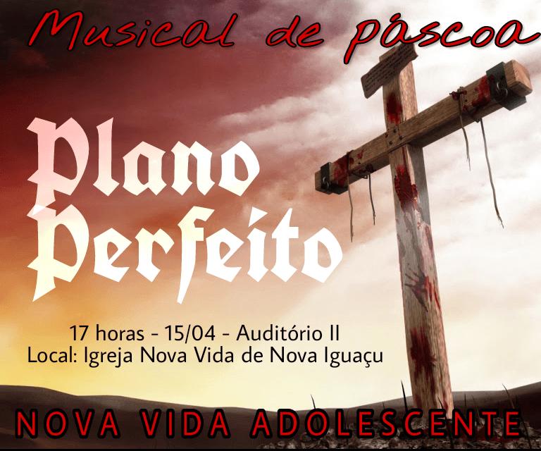 Musical de Páscoa 2017 - Nova Vida Adolescente