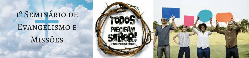 1º Seminário de Evangelismo e Missões