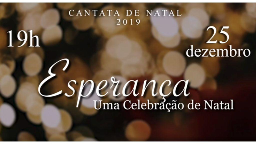 Cantata de Natal 2020 - Esperança, uma celebração de Natal