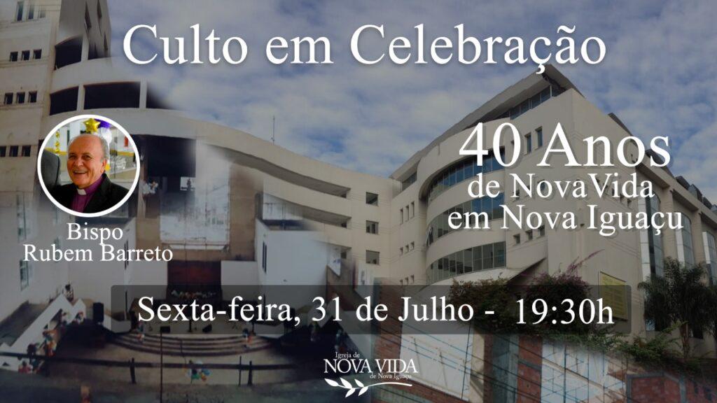 40 anos de ICNV em Nova Iguaçu