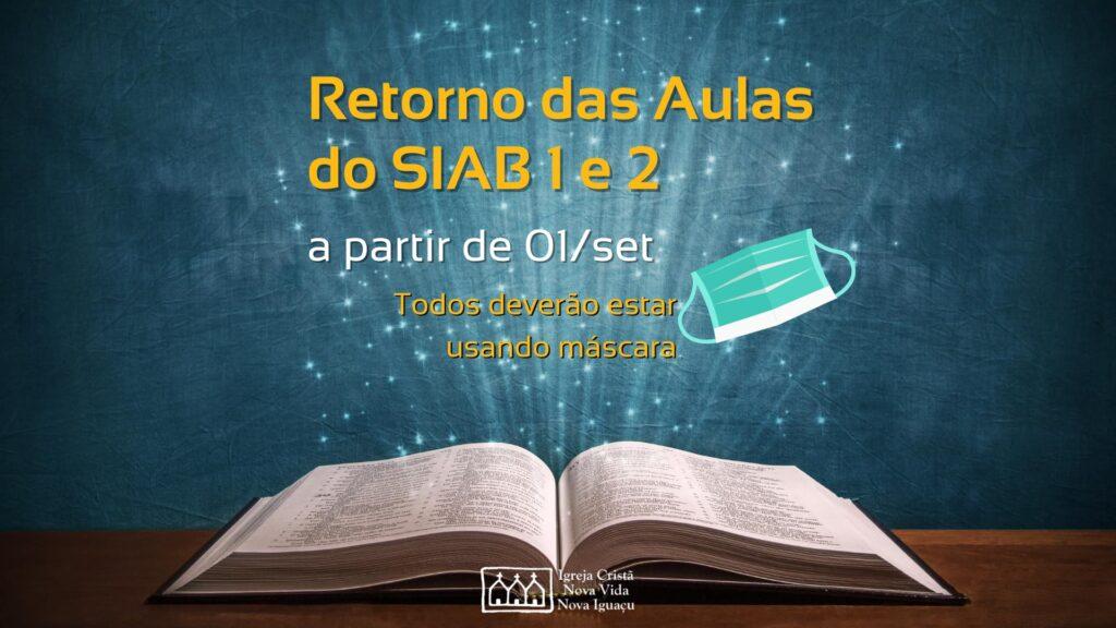 Retorno das Aulas do SIAB 1 e 2