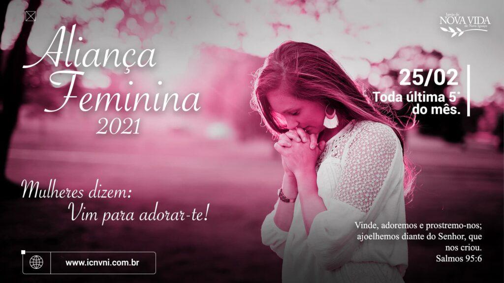 2021 02 25 Aliança Feminina